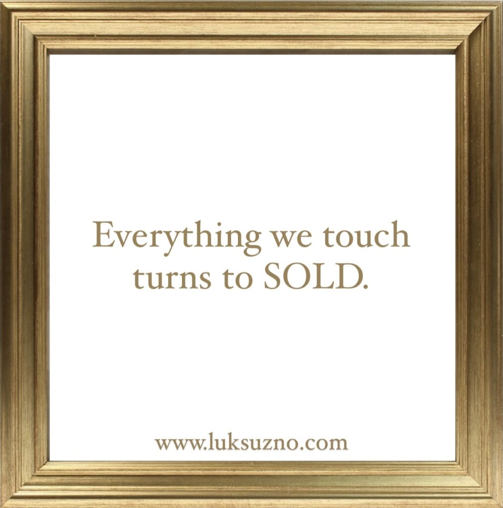 Everything we touch turns to sold, www.luksuzno.com